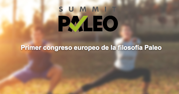 Y llegó el Summit Paleo